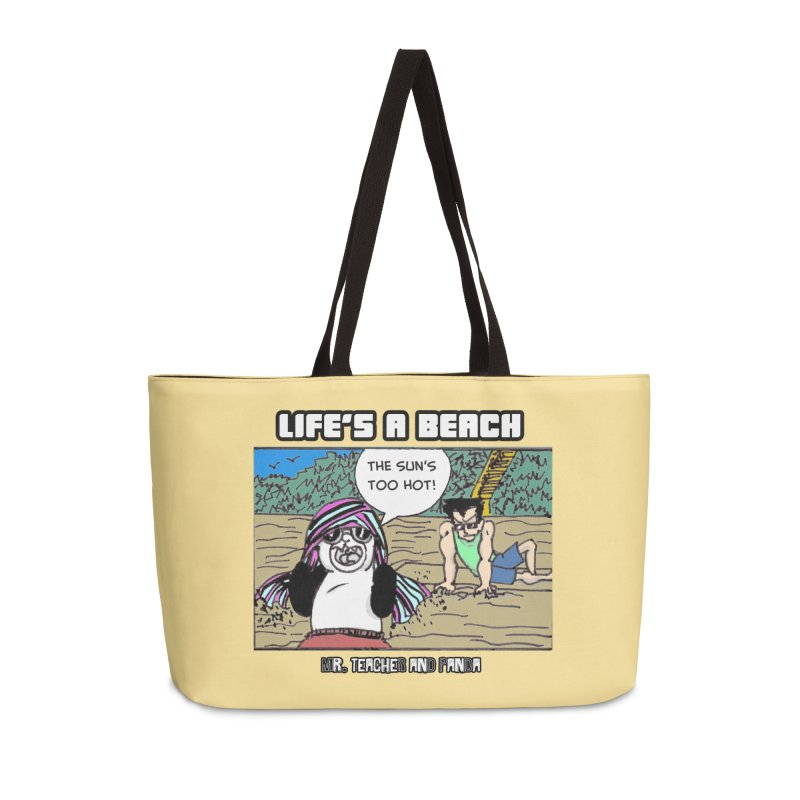 The Sun's Too Hot Accessories Weekender Bag Bag by Mr. Teacher and Panda Merchandise
