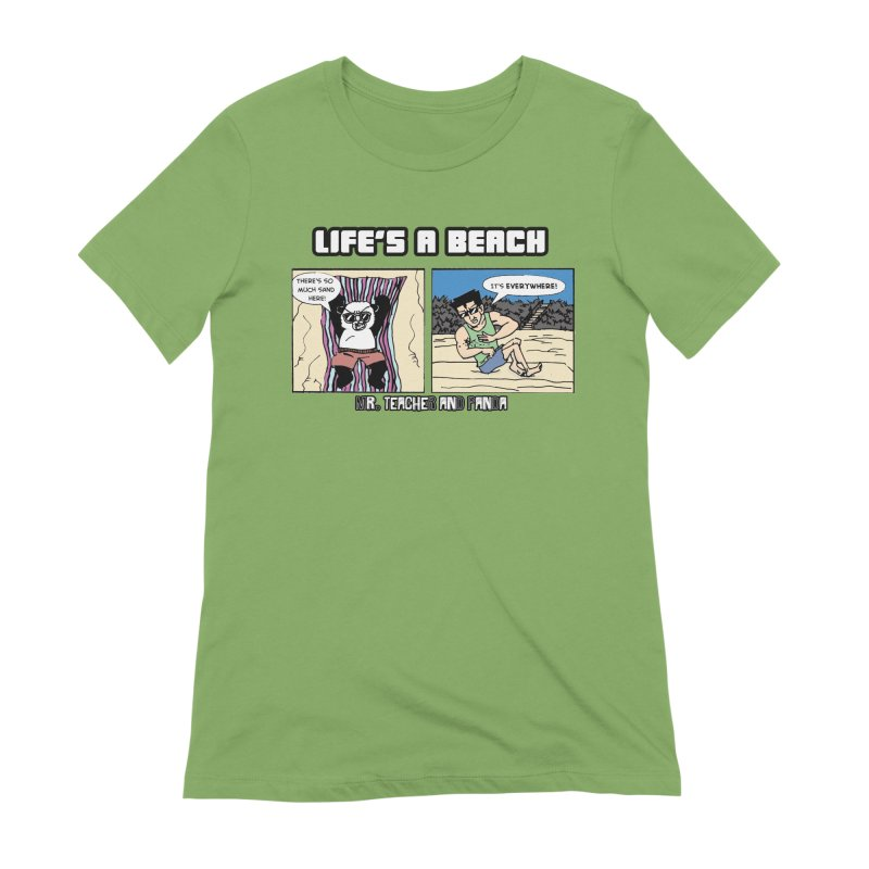 There's Sand Everywhere! Women's Extra Soft T-Shirt by Mr. Teacher and Panda Merchandise