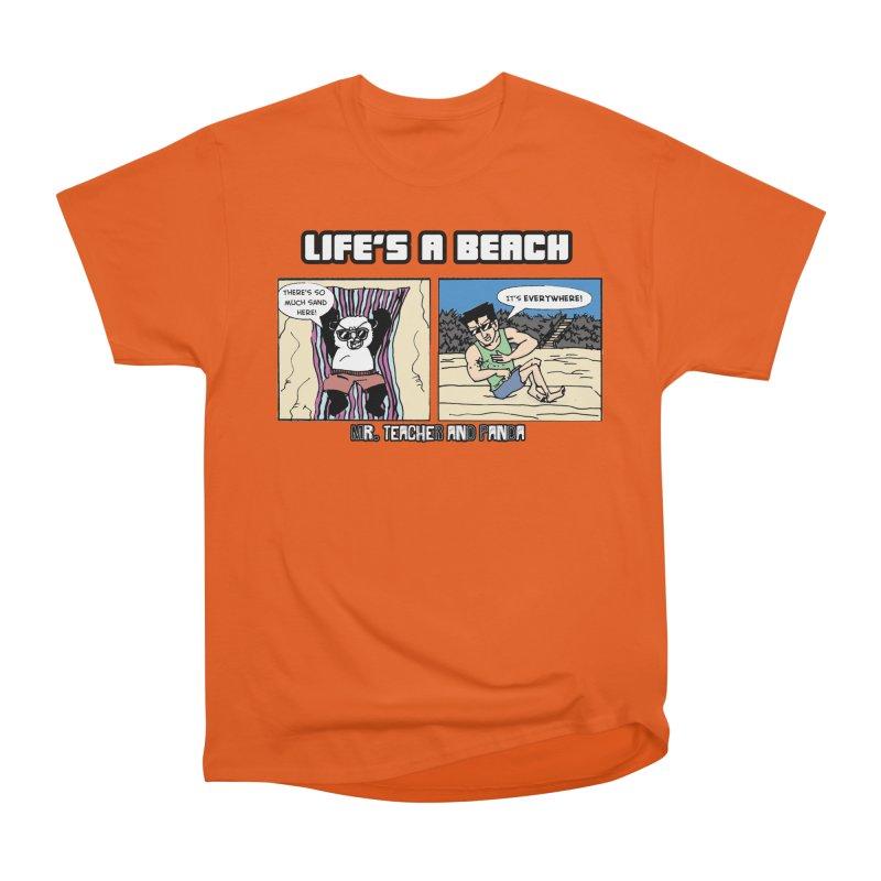 There's Sand Everywhere! Men's Heavyweight T-Shirt by Mr. Teacher and Panda Merchandise