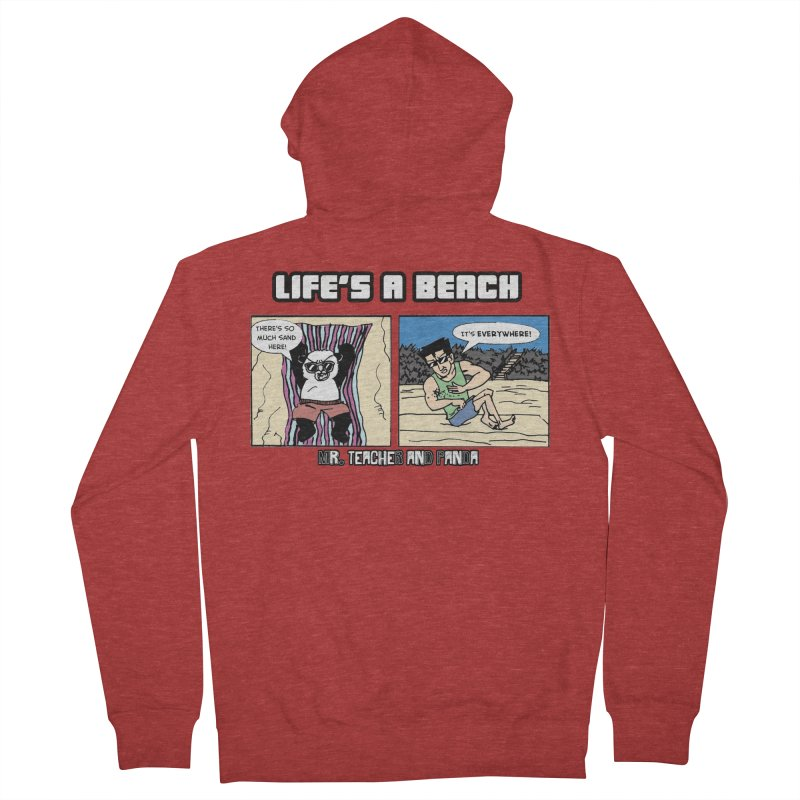 There's Sand Everywhere! Women's French Terry Zip-Up Hoody by Mr. Teacher and Panda Merchandise