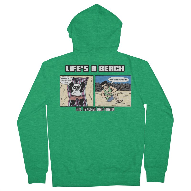 There's Sand Everywhere! Men's Zip-Up Hoody by Mr. Teacher and Panda Merchandise