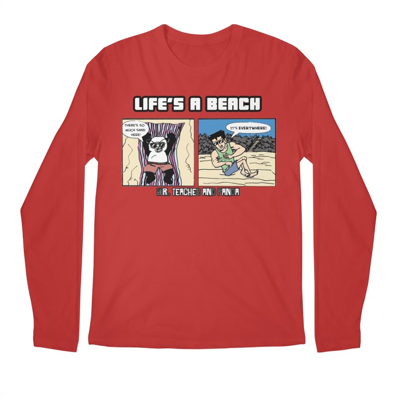 There's Sand Everywhere! Men's Regular Longsleeve T-Shirt by Mr. Teacher and Panda Merchandise
