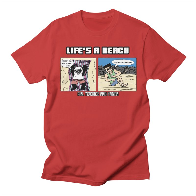 There's Sand Everywhere! Women's Regular Unisex T-Shirt by Mr. Teacher and Panda Merchandise