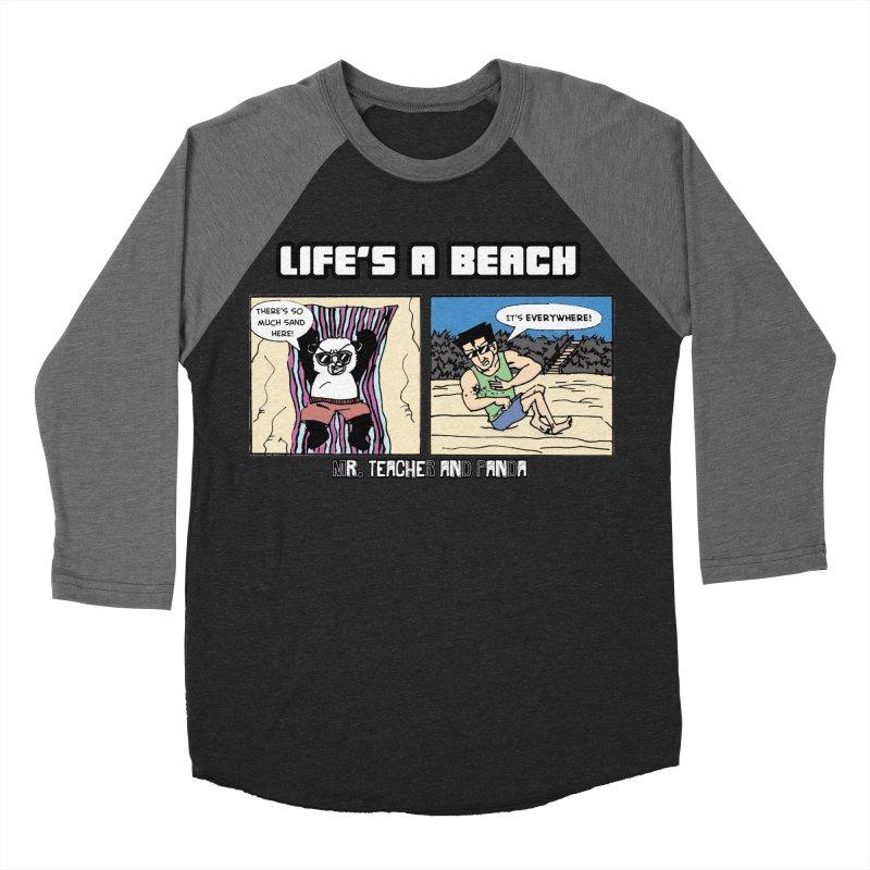 There's Sand Everywhere! Men's Baseball Triblend Longsleeve T-Shirt by Mr. Teacher and Panda Merchandise