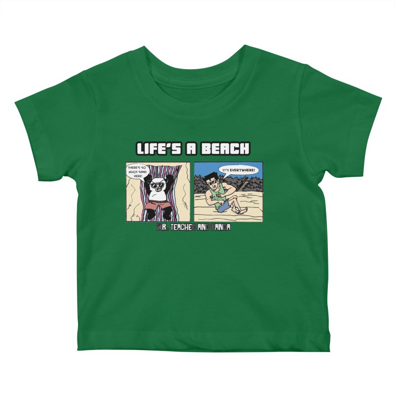 There's Sand Everywhere! Kids Baby T-Shirt by Mr. Teacher and Panda Merchandise