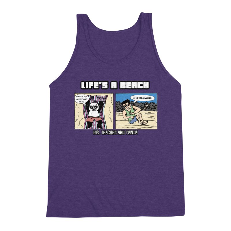 There's Sand Everywhere! Men's Triblend Tank by Mr. Teacher and Panda Merchandise