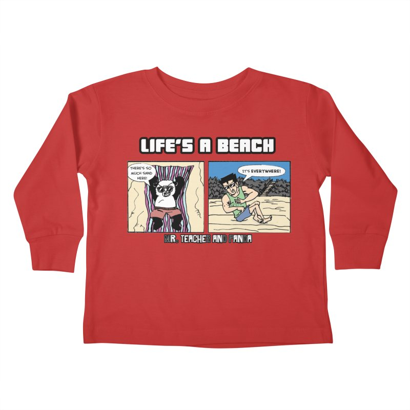 There's Sand Everywhere! Kids Toddler Longsleeve T-Shirt by Mr. Teacher and Panda Merchandise