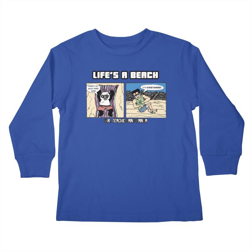 There's Sand Everywhere! Kids Longsleeve T-Shirt by Mr. Teacher and Panda Merchandise