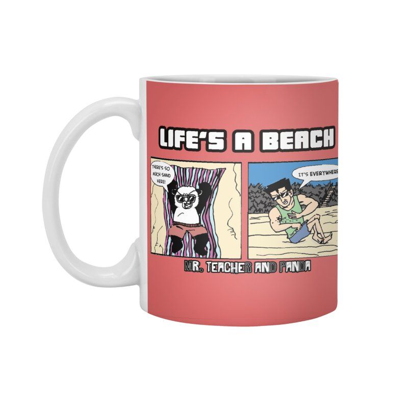 There's Sand Everywhere! Accessories Standard Mug by Mr. Teacher and Panda Merchandise
