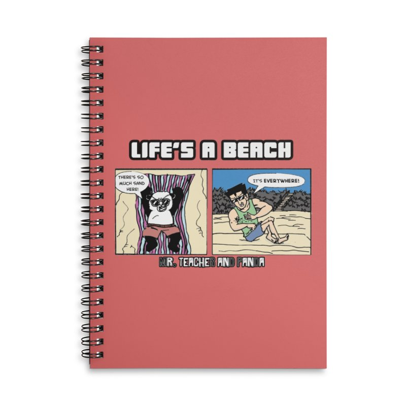 There's Sand Everywhere! Accessories Notebook by Mr. Teacher and Panda Merchandise