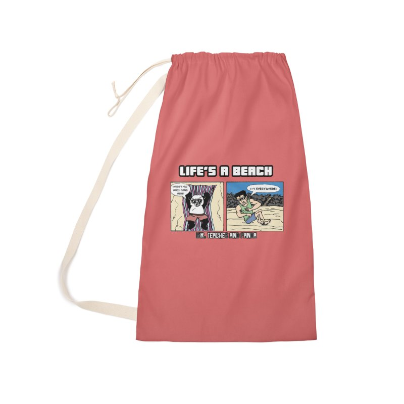 There's Sand Everywhere! Accessories Laundry Bag Bag by Mr. Teacher and Panda Merchandise