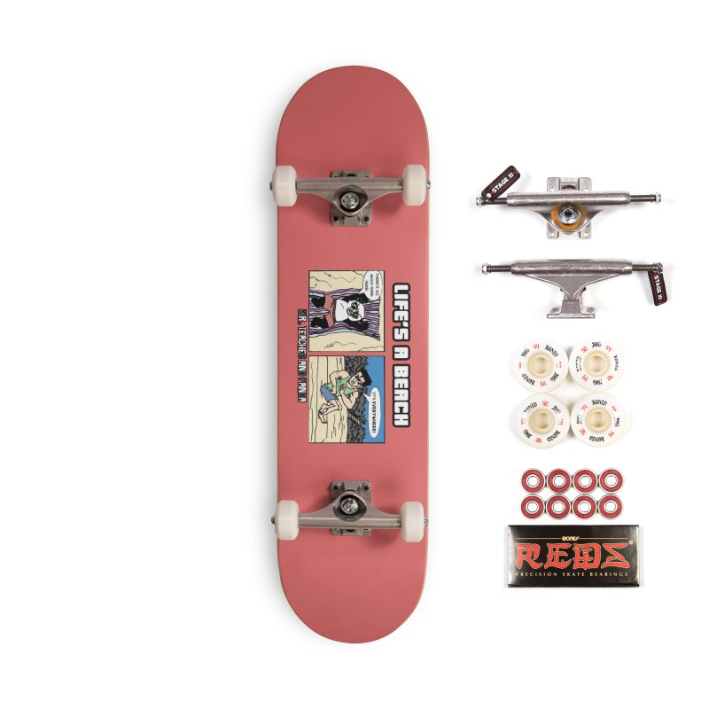 There's Sand Everywhere! Accessories Complete - Pro Skateboard by Mr. Teacher and Panda Merchandise