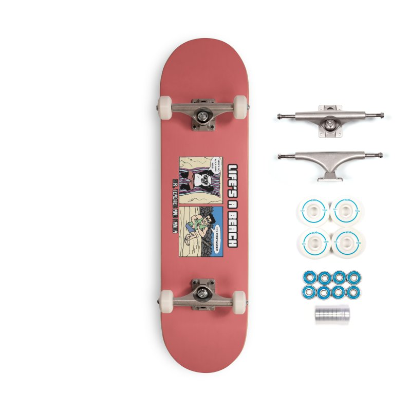 There's Sand Everywhere! Accessories Complete - Basic Skateboard by Mr. Teacher and Panda Merchandise