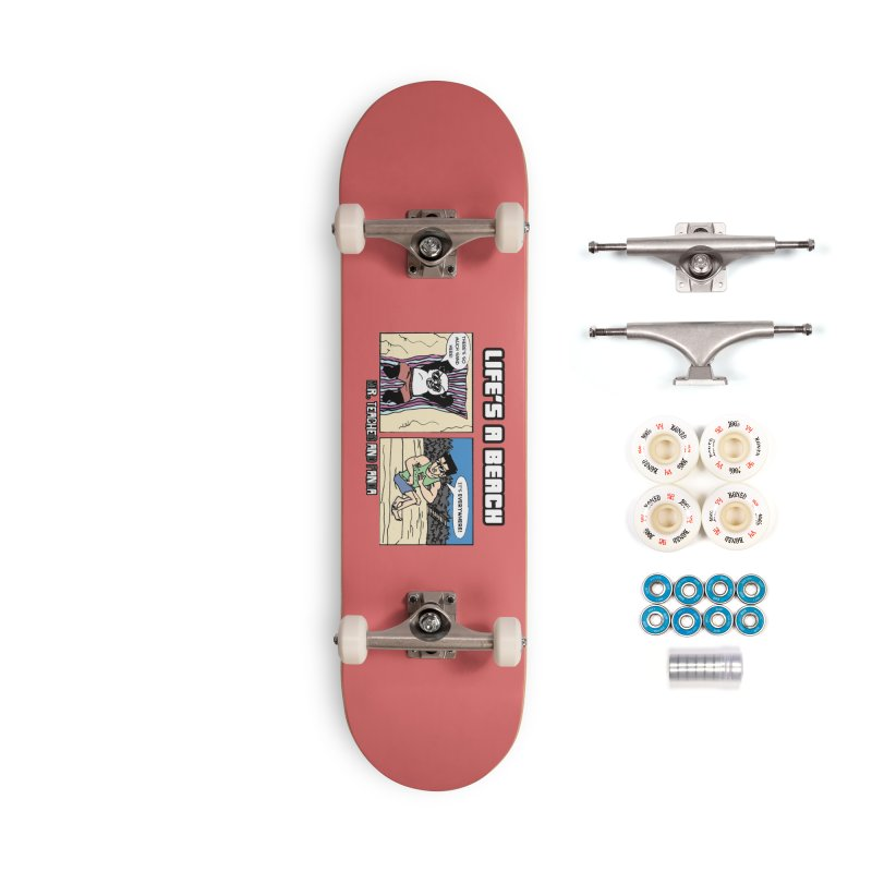 There's Sand Everywhere! Accessories Complete - Premium Skateboard by Mr. Teacher and Panda Merchandise