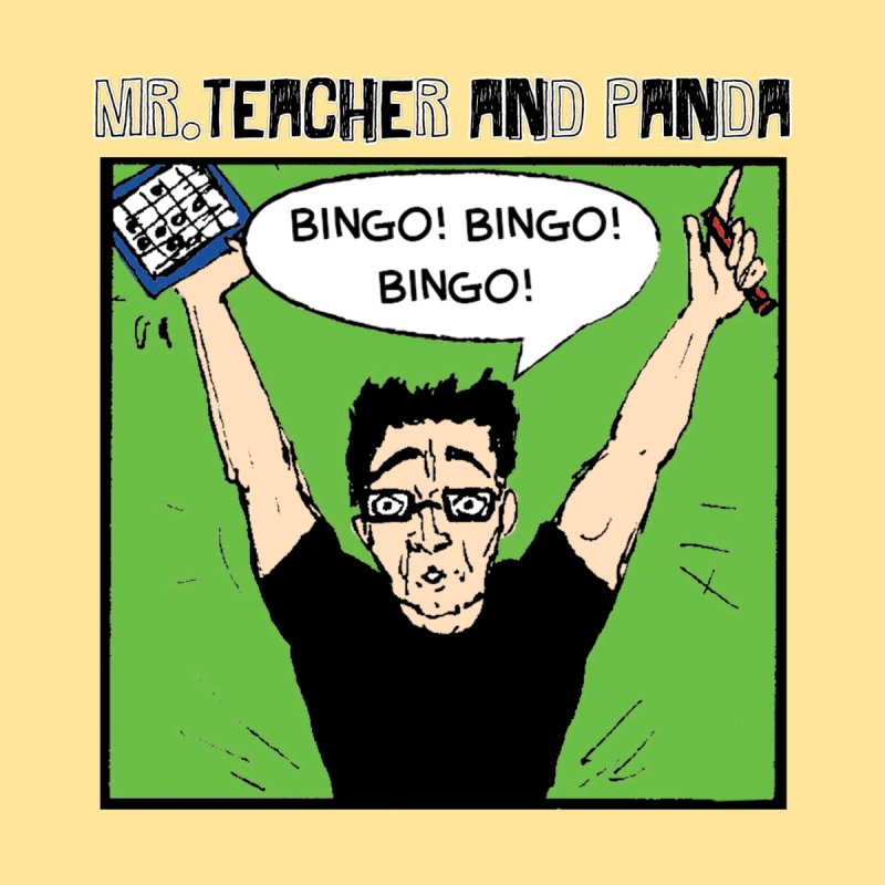 Bingo! Bingo! Bingo! Men's T-Shirt by Mr. Teacher and Panda Merchandise