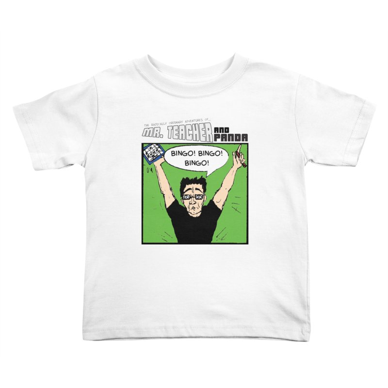 Bingo! Bingo! Bingo! Kids Toddler T-Shirt by Mr. Teacher and Panda Merchandise