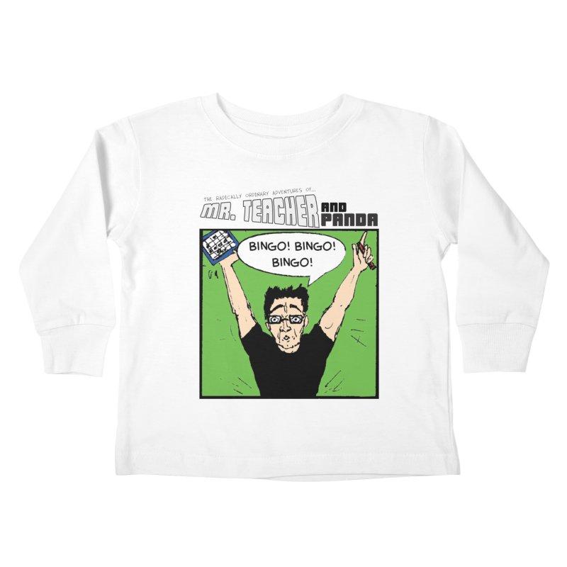 Bingo! Bingo! Bingo! Kids Toddler Longsleeve T-Shirt by Mr. Teacher and Panda Merchandise