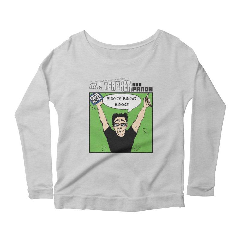 Bingo! Bingo! Bingo! Women's Scoop Neck Longsleeve T-Shirt by Mr. Teacher and Panda Merchandise