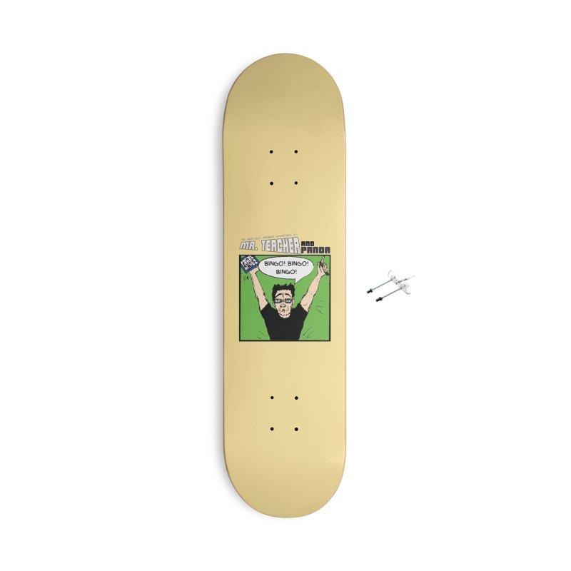 Bingo! Bingo! Bingo! Accessories With Hanging Hardware Skateboard by Mr. Teacher and Panda Merchandise