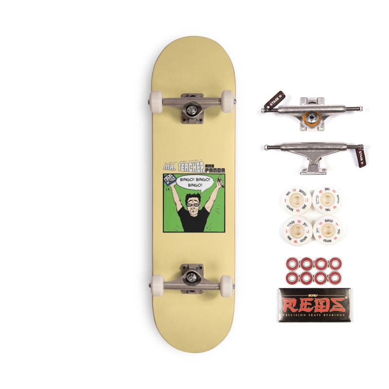 Bingo! Bingo! Bingo! Accessories Complete - Pro Skateboard by Mr. Teacher and Panda Merchandise