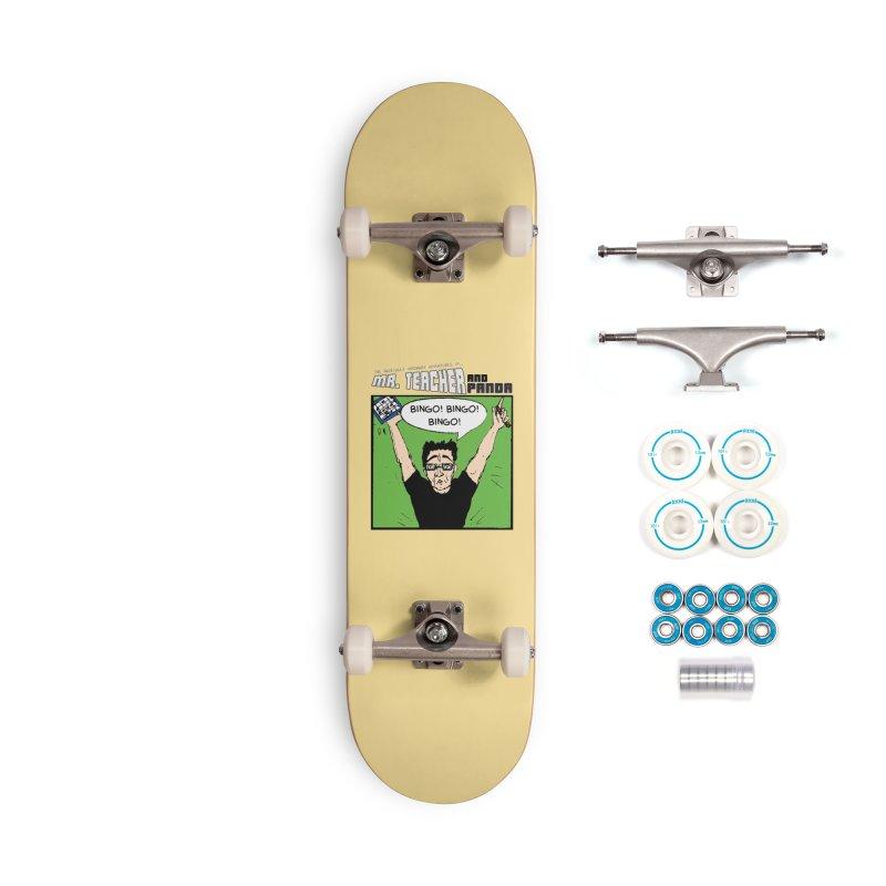 Bingo! Bingo! Bingo! Accessories Complete - Basic Skateboard by Mr. Teacher and Panda Merchandise