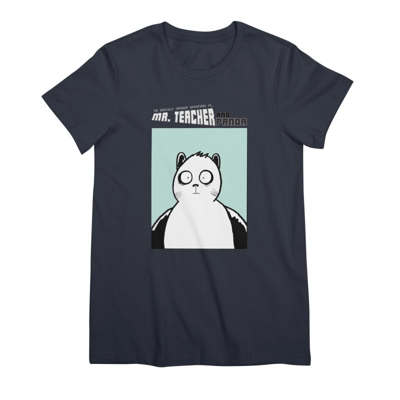 Panda Panda Panda Women's Premium T-Shirt by Mr. Teacher and Panda Merchandise