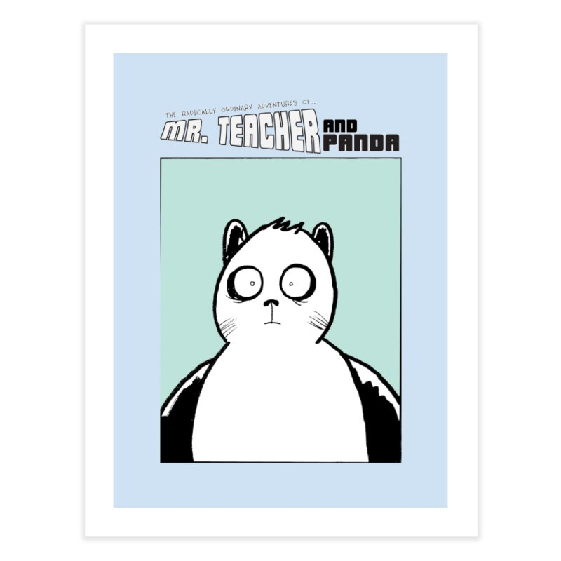 Panda Panda Panda Home Fine Art Print by Mr. Teacher and Panda Merchandise