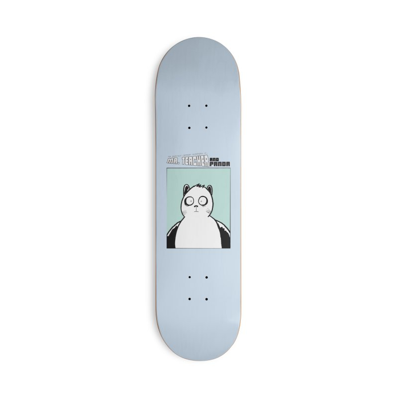 Panda Panda Panda Accessories Deck Only Skateboard by Mr. Teacher and Panda Merchandise