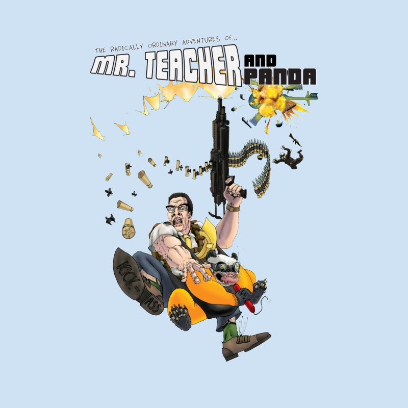 Mr. Teacher and Panda by Mr. Teacher and Panda Merchandise