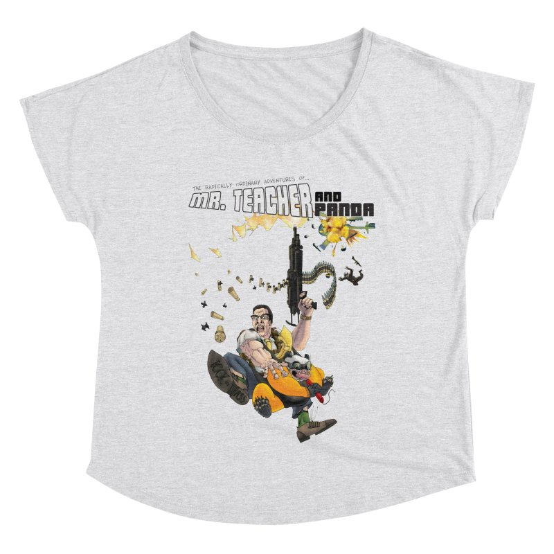Mr. Teacher and Panda Women's Dolman Scoop Neck by Mr. Teacher and Panda Merchandise
