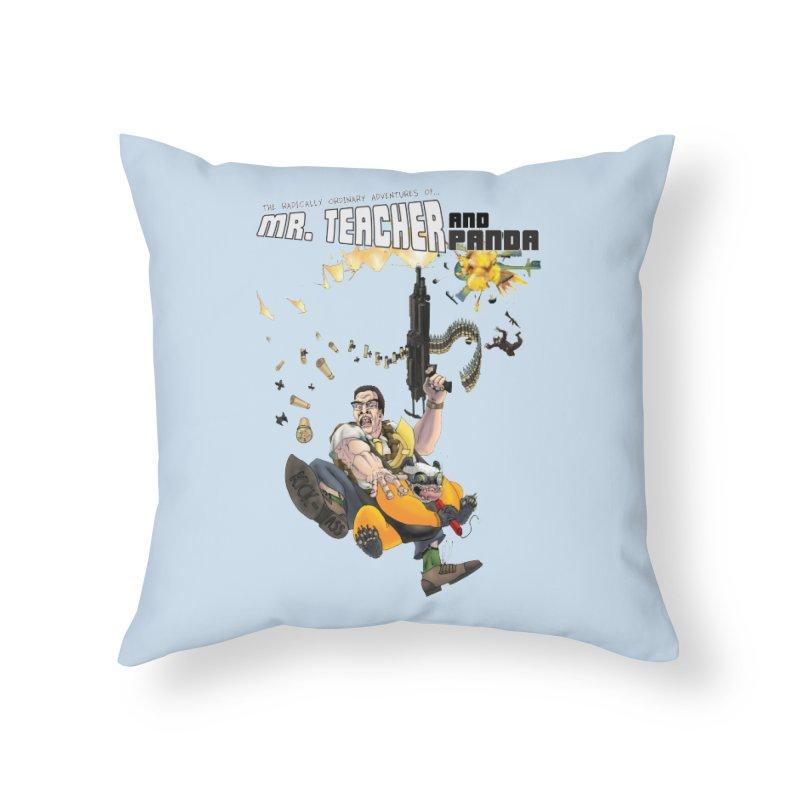 Mr. Teacher and Panda Home Throw Pillow by Mr. Teacher and Panda Merchandise
