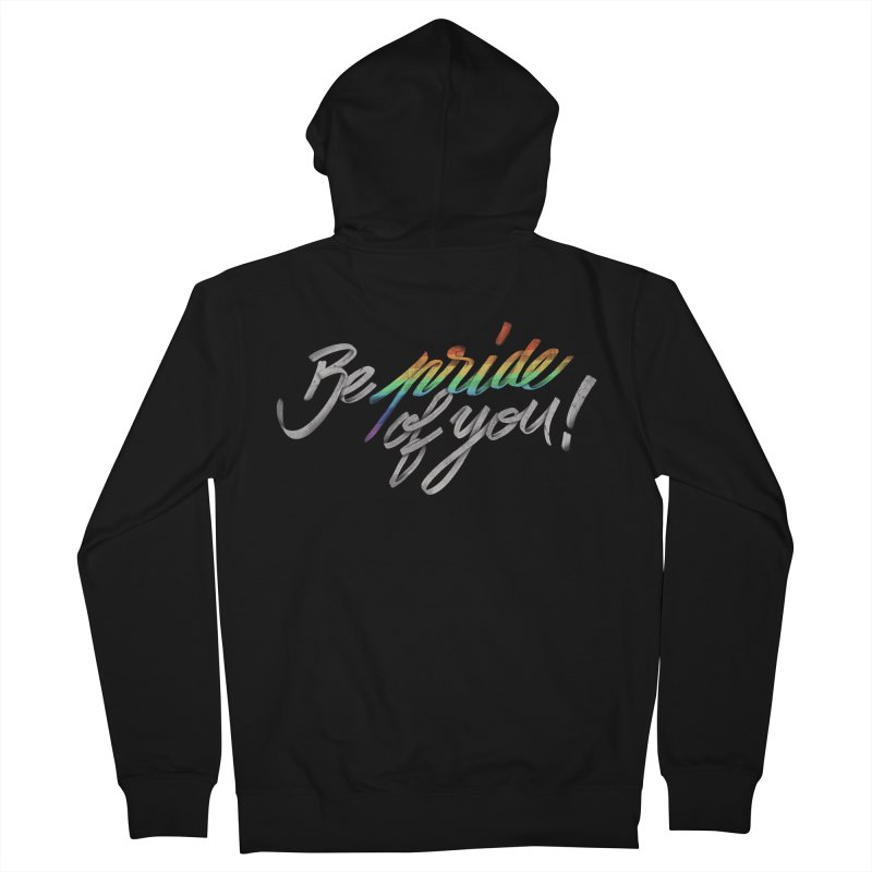 Be pride of you Men's Zip-Up Hoody by MrWayne