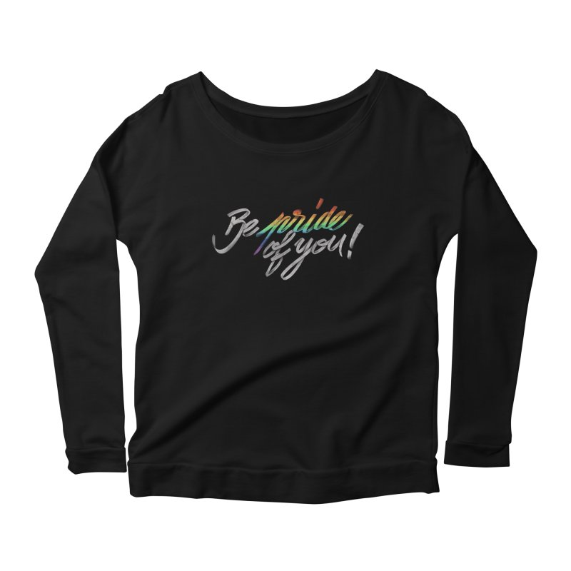 Be pride of you Women's Longsleeve Scoopneck  by MrWayne