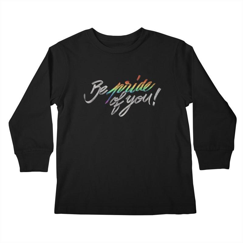 Be pride of you Kids Longsleeve T-Shirt by MrWayne