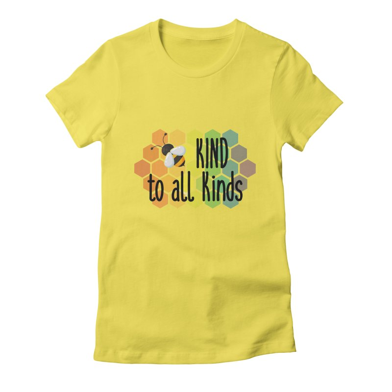 Bee Kind Women's T-Shirt by Ms. Christi Design