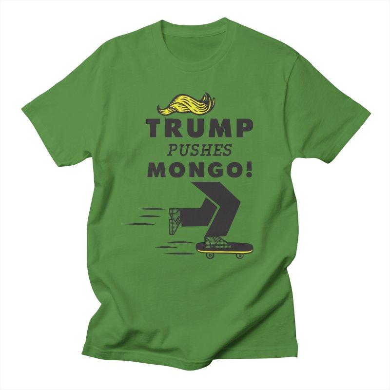 Trump Pushes Mongo! Men's Regular T-Shirt by msieben's Shop