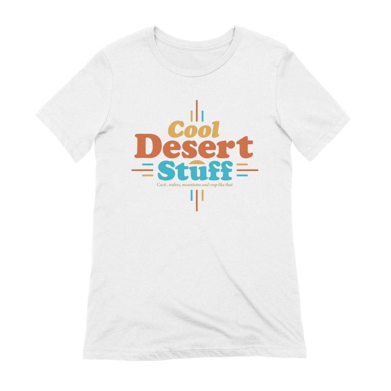 Cool Desert Stuff Women's Extra Soft T-Shirt by msieben's Shop
