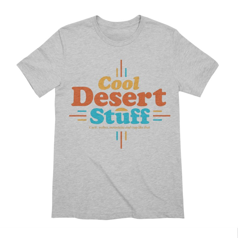 Cool Desert Stuff Men's Extra Soft T-Shirt by msieben's Shop