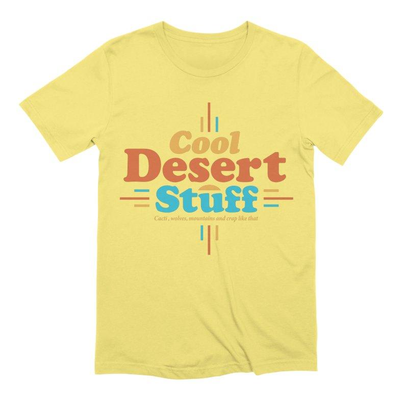 Cool Desert Stuff Men's Extra Soft T-Shirt by msieben's Shop