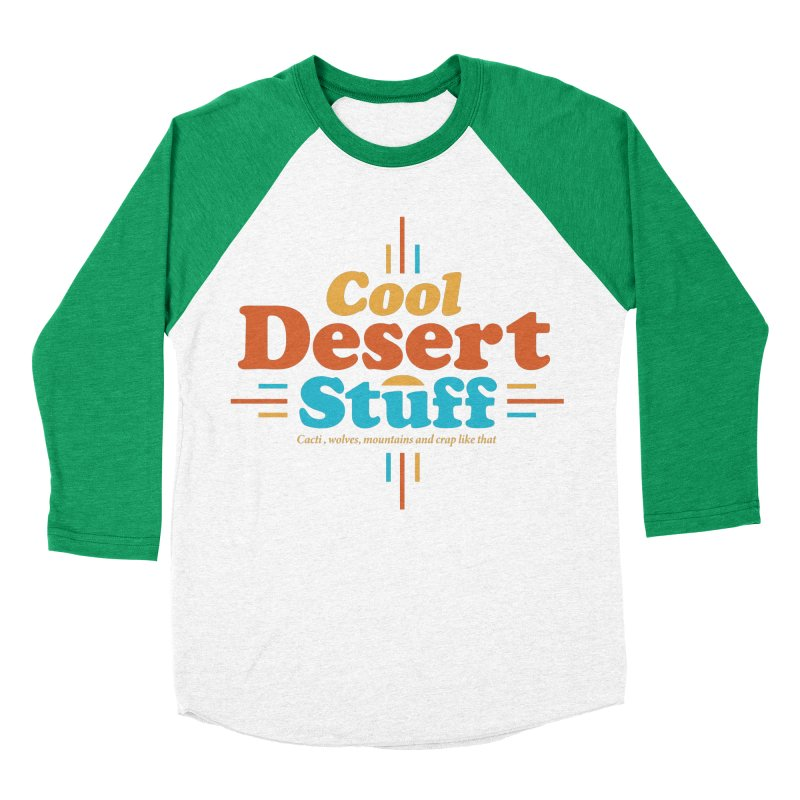 Cool Desert Stuff Men's Baseball Triblend Longsleeve T-Shirt by msieben's Shop