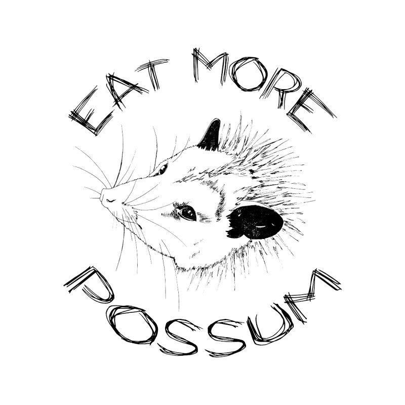 Eat More Possum Men's T-Shirt by mtmshirts's Artist Shop