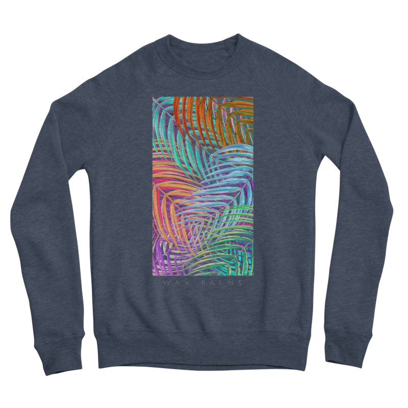 WAX PALMS Women's Sponge Fleece Sweatshirt by mu's Artist Shop