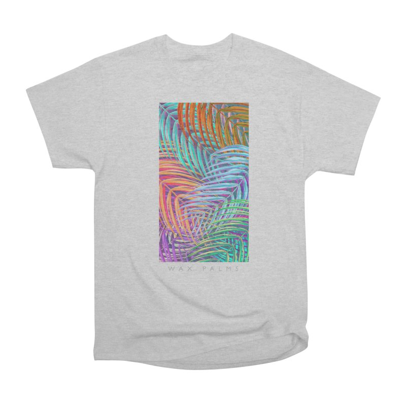 WAX PALMS Women's Classic Unisex T-Shirt by mu's Artist Shop