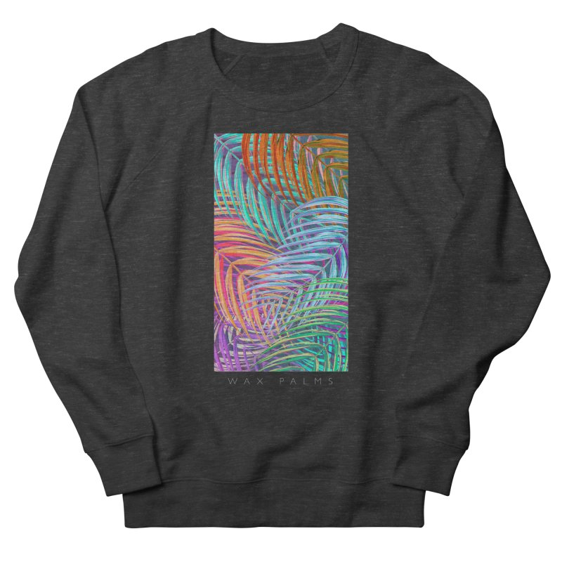 WAX PALMS Women's Sweatshirt by mu's Artist Shop
