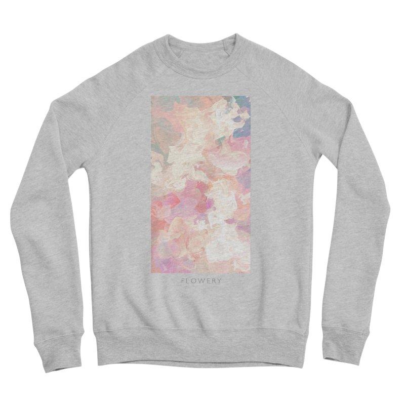 FLOWERY Women's Sponge Fleece Sweatshirt by mu's Artist Shop
