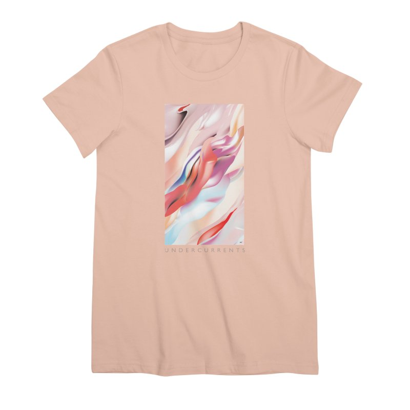 UNDERCURRENTS Women's Premium T-Shirt by mu's Artist Shop
