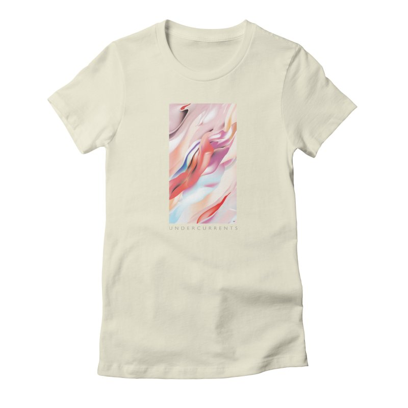UNDERCURRENTS Women's T-Shirt by mu's Artist Shop