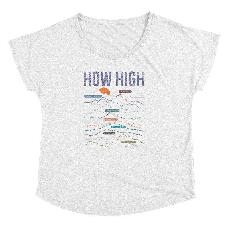 how high Women's Dolman by muag's Artist Shop