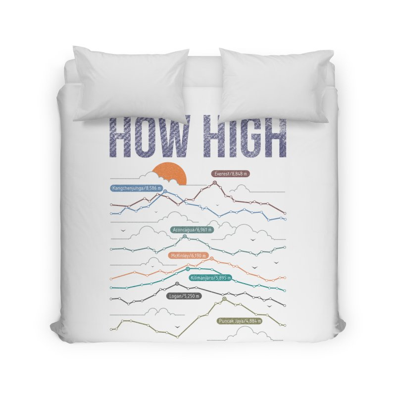 how high Home Duvet by muag's Artist Shop