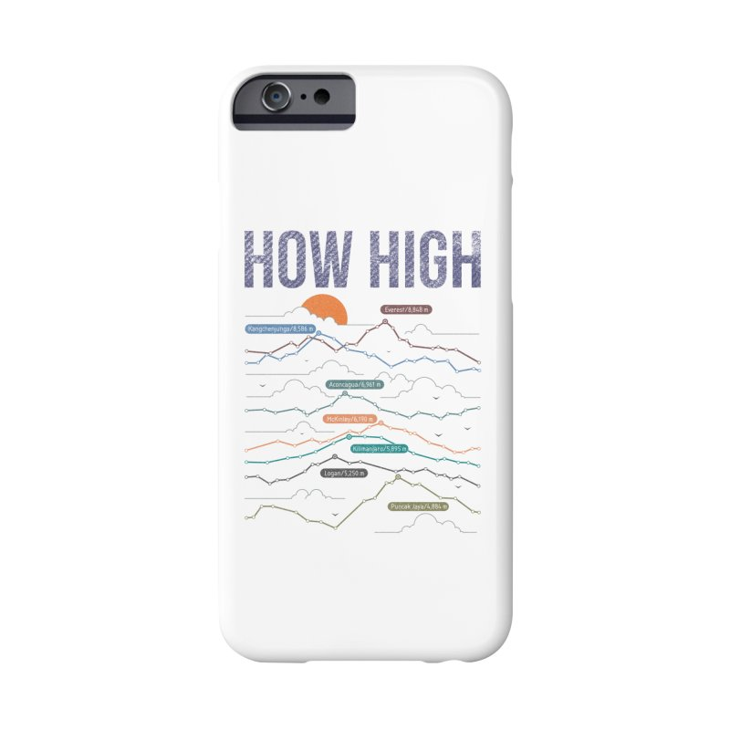 how high Accessories Phone Case by muag's Artist Shop